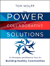 The Power of Collaborative Solutions by Tom Wolff